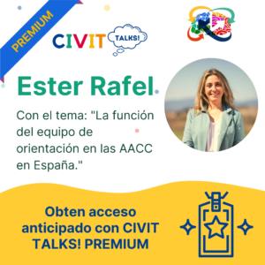 CIVIT TALKS PREMIUM! CIVIT TALKS! E17 La función del equipo de orientación en las AACC en España con Ester Rafel